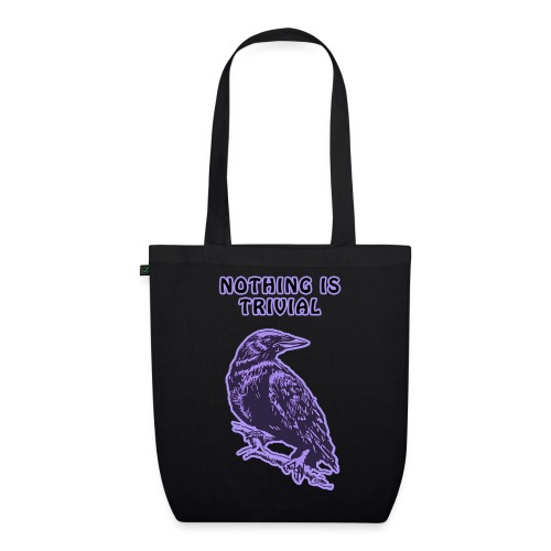 Lilac Crow - Nothing is Trivial - EarthPositive Tote Bag