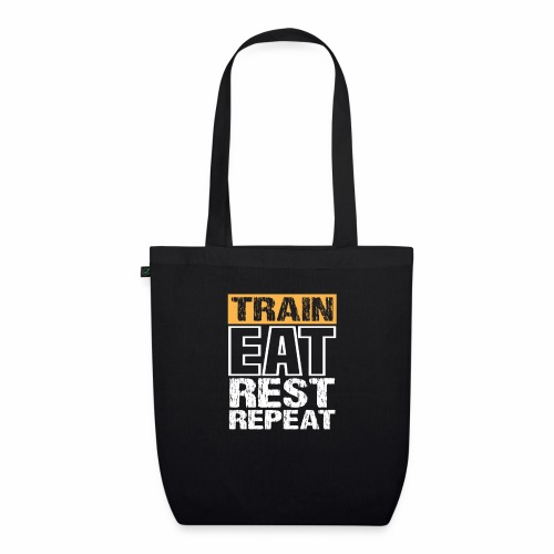 Train, Eat, Rest, Repeat - Training T-Shirt - Bio-Stoffbeutel