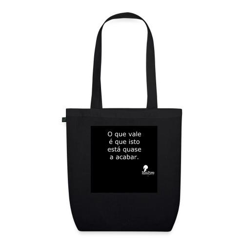 oquevaleequeisto preta - EarthPositive Tote Bag