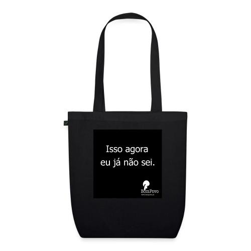 Isso agora - EarthPositive Tote Bag