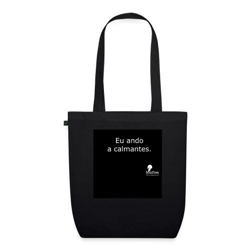 Eu ando a calmantes preta - EarthPositive Tote Bag