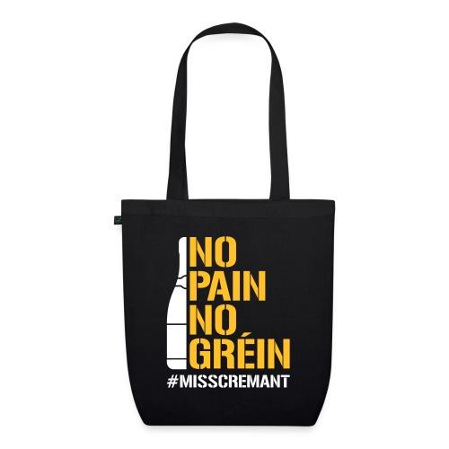 No Pain No Gréin - Bio-Stoffbeutel