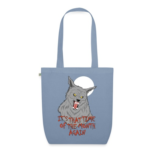 That Time of the Month - EarthPositive Tote Bag