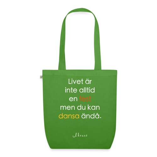 Life is not always a party (text) - EarthPositive Tote Bag