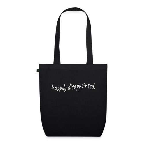 happily disappointed white - EarthPositive Tote Bag