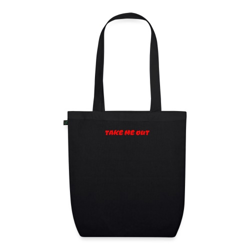 Take me out - EarthPositive Tote Bag