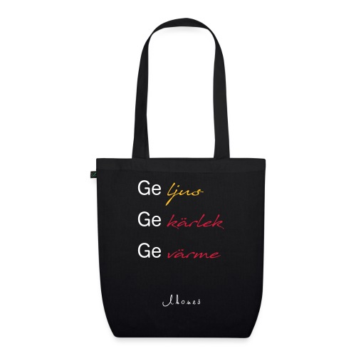Give light, give love, give warmth - EarthPositive Tote Bag