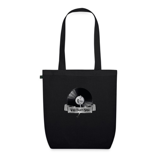 WHO DARES SPINS - EarthPositive Tote Bag