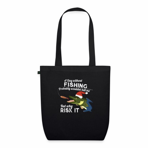 A Day without Fishing Christmas Xmas Funny Fishing - Bio-Stoffbeutel