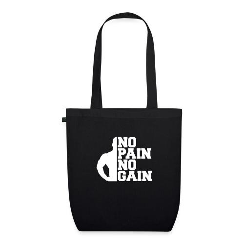 no pain no gain - Sac en tissu biologique