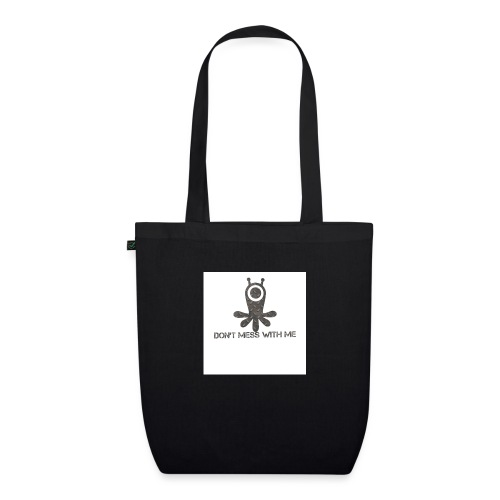 Dont mess whith me logo - EarthPositive Tote Bag