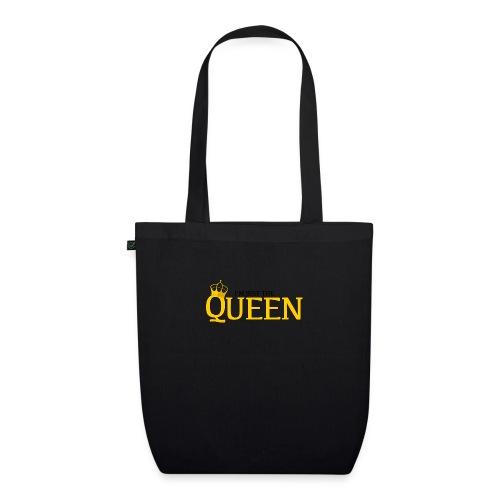 I'm just the Queen - Sac en tissu biologique