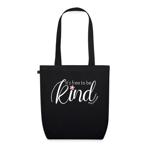 Amy's 'Free to be Kind' design (white txt) - EarthPositive Tote Bag