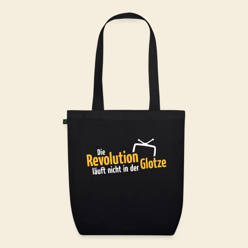 Die Revolution läuft nicht in der Glotze - Bio-Stoffbeutel