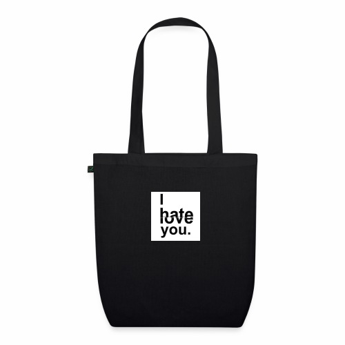 love hate - EarthPositive Tote Bag