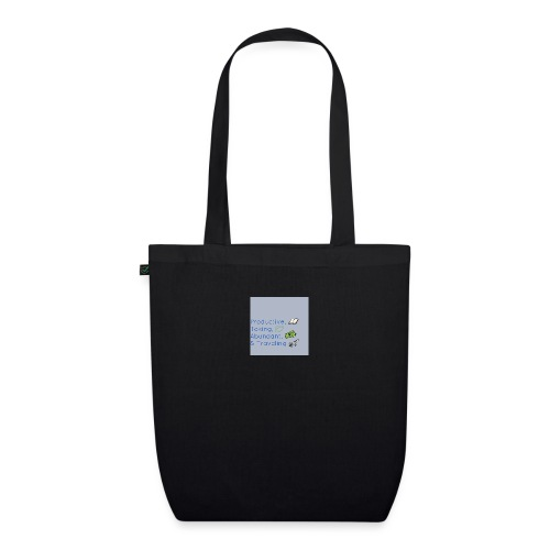 Productive, Toking, Abundant, & Traveling - EarthPositive Tote Bag
