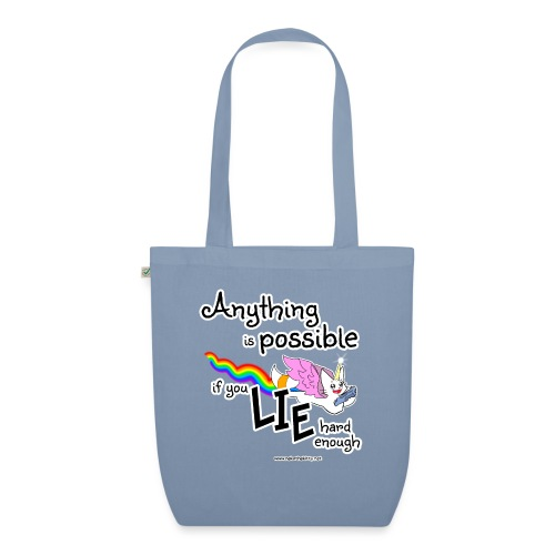 Anything Is Possible if you lie hard enough - EarthPositive Tote Bag