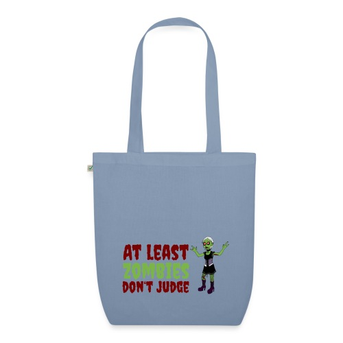 Zombies don't judge - EarthPositive Tote Bag