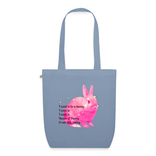 I Want To Be A Bunny - EarthPositive Tote Bag