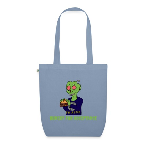 Hungry for acceptance - EarthPositive Tote Bag