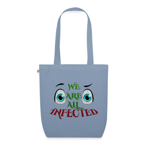 We are all infected -by- t-shirt chic et choc - Sac en tissu biologique