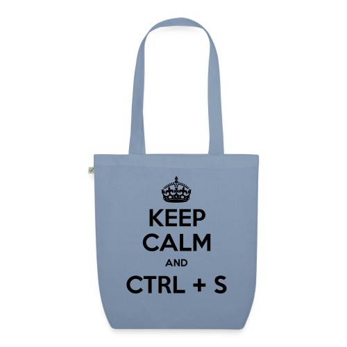 Keep Calm and CTRL+S - Sac en tissu biologique