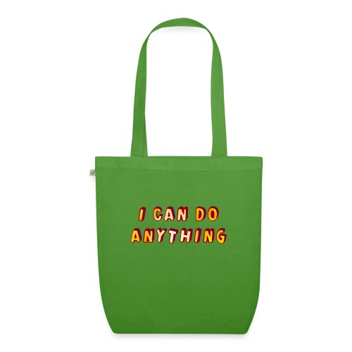 I can do anything - EarthPositive Tote Bag