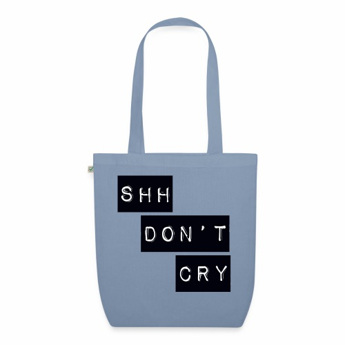 Shh dont cry - EarthPositive Tote Bag