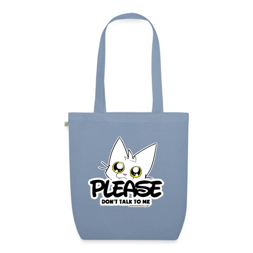 Please Don't Talk To Me - EarthPositive Tote Bag