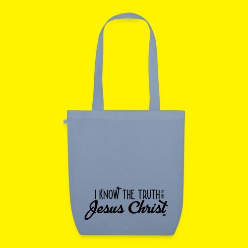 I know the truth - Jesus Christ // John 14: 6 - EarthPositive Tote Bag