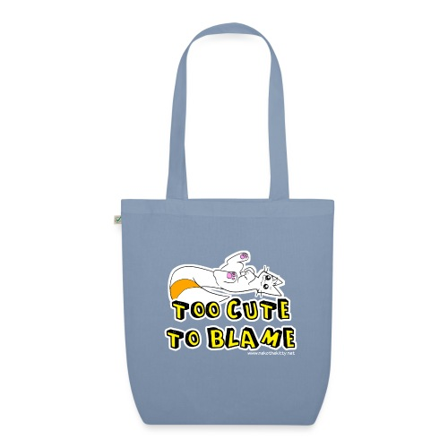 Too Cute To Blame - EarthPositive Tote Bag
