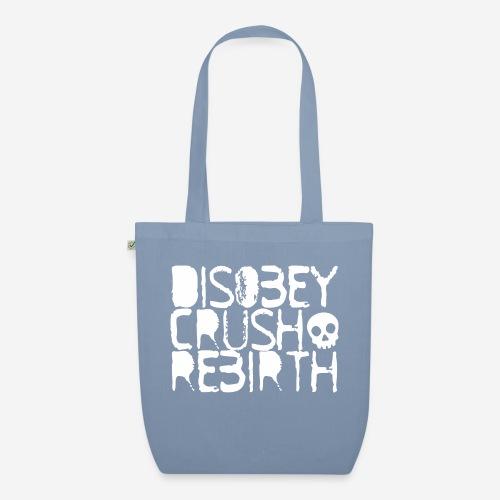 disobey crush rebirth - Bio-Stoffbeutel