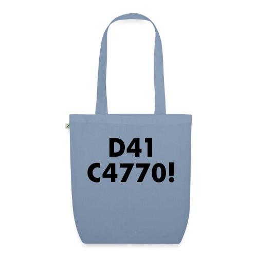 D41 C4770! tradotto: DAI CAZZO! - Borsa ecologica in tessuto