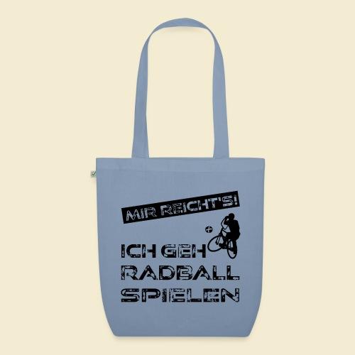 Radball | Mir reicht's! - Bio-Stoffbeutel