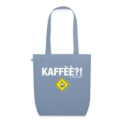 KAFFÈÈ?! by Il Proliferare - Borsa ecologica in tessuto