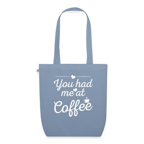 You Had Me At Coffee - Bio-Stoffbeutel
