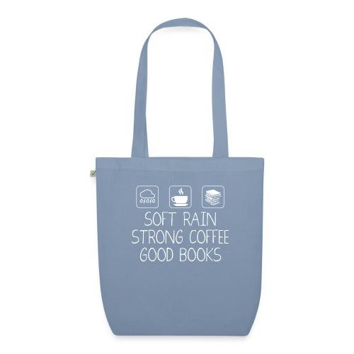 Soft Rain Strong Coffee Good Books - Bio-Stoffbeutel