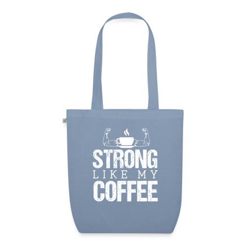 Strong Like My Coffee - Bio-Stoffbeutel