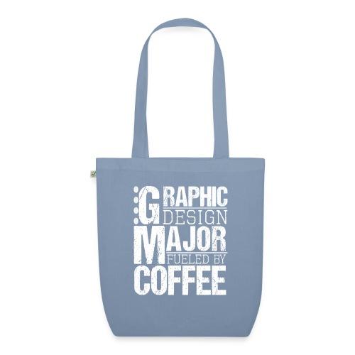 Graphic Design Major Fueled By Coffee - Bio-Stoffbeutel