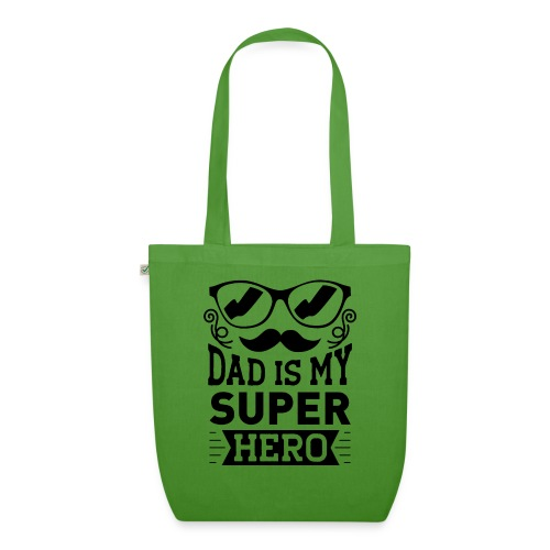 Dad is My Super Hero - Sac en tissu biologique