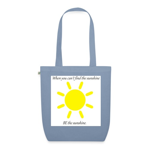 Be the sunshine - EarthPositive Tote Bag