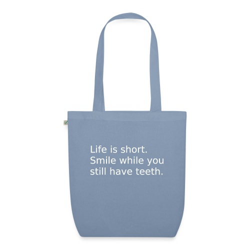 Das Leben ist kurz. Lächle. - Bio-Stoffbeutel