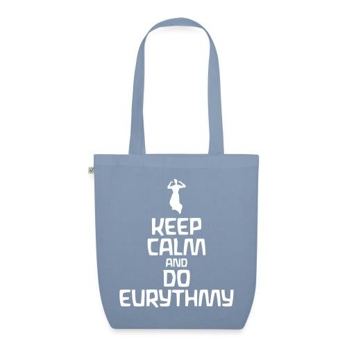 Keep Calm And Do Eurythmy - Bio-Stoffbeutel