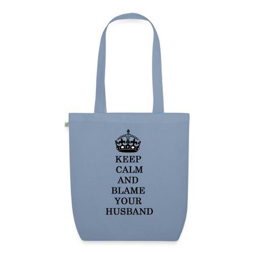 Keep Calm and blame yourhusband - Bolsa de tela ecológica
