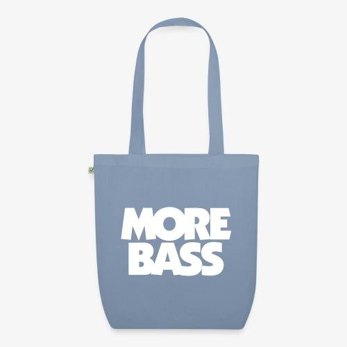 More Bass Bassist Bassisten - Bio-Stoffbeutel