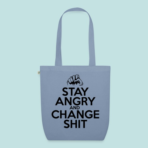 Stay Angry - EarthPositive Tote Bag