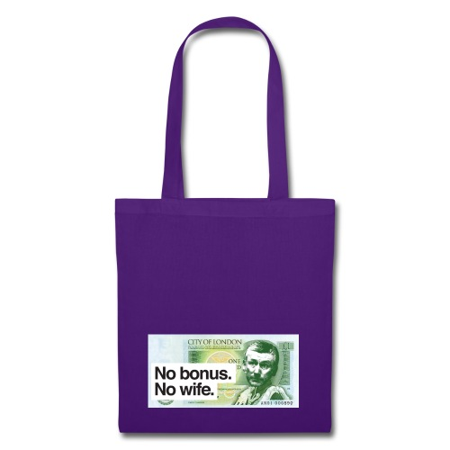 No Bonus No Wife - Tote Bag