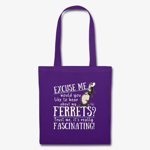 Excuse my Ferrets IV - Kangaskassi