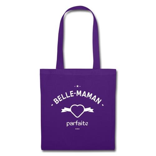 Belle maman parfaite - Tote Bag