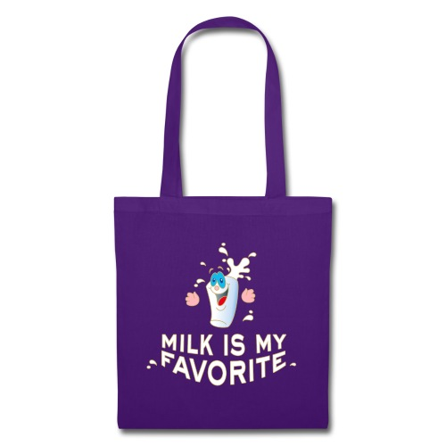 Milk is my favorite Milch Kaffee Sahne Kühe Bauern - Tote Bag